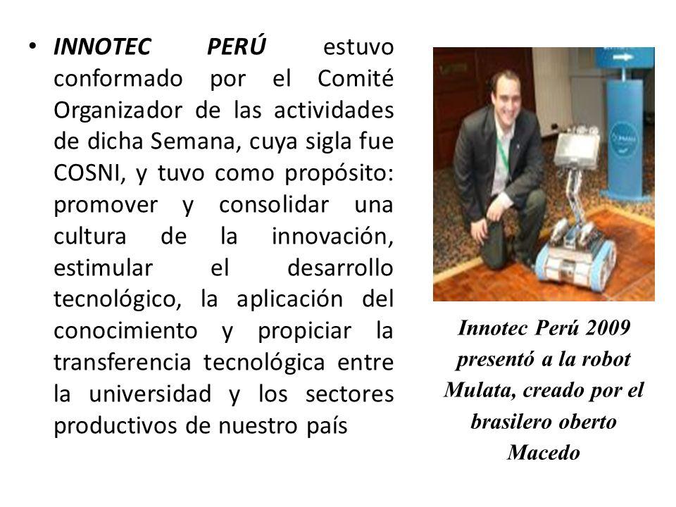 INNOTEC PERÚ estuvo conformado por el Comité Organizador de las actividades de dicha Semana, cuya sigla fue COSNI, y tuvo como propósito: promover y c