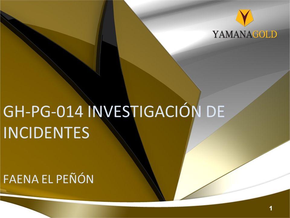 GH-PG-014 INVESTIGACIÓN DE INCIDENTES FAENA EL PEÑÓN 1
