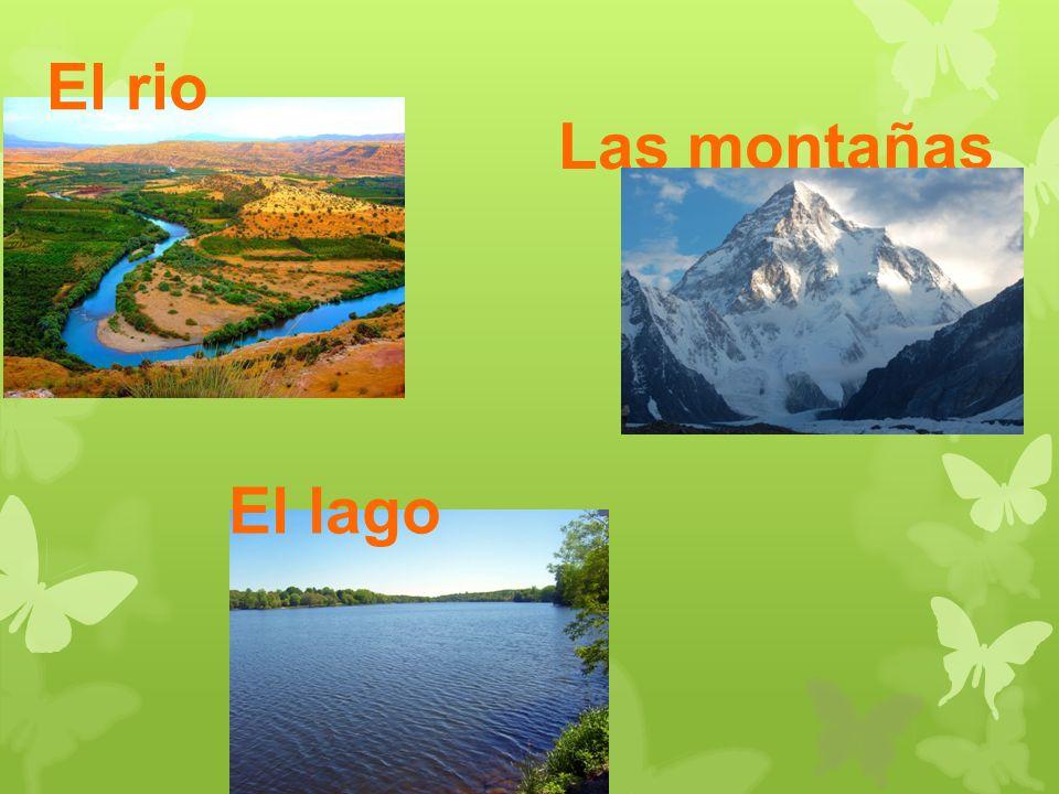 Las montañas El rio El lago