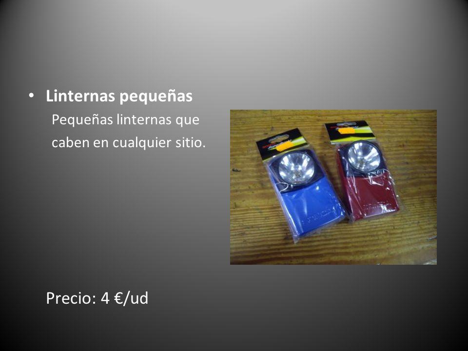 Linternas pequeñas Pequeñas linternas que caben en cualquier sitio. Precio: 4 /ud