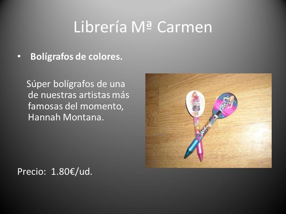 Librería Mª Carmen Bolígrafos de colores. Súper bolígrafos de una de nuestras artistas más famosas del momento, Hannah Montana. Precio: 1.80/ud.