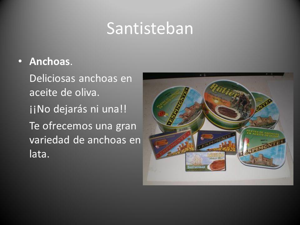 Santisteban Anchoas. Deliciosas anchoas en aceite de oliva. ¡¡No dejarás ni una!! Te ofrecemos una gran variedad de anchoas en lata.