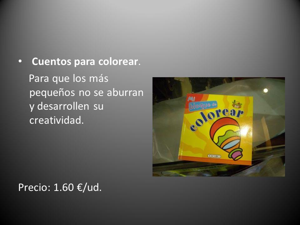 Cuentos para colorear. Para que los más pequeños no se aburran y desarrollen su creatividad. Precio: 1.60 /ud.