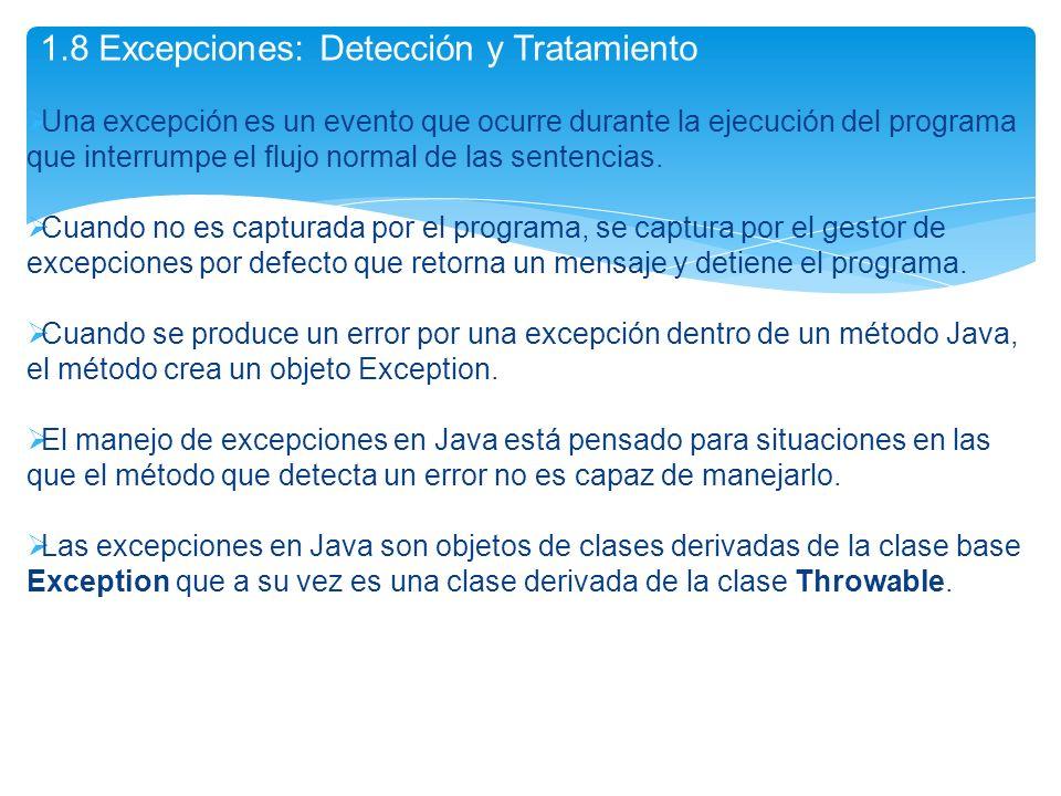 Una excepción es un evento que ocurre durante la ejecución del programa que interrumpe el flujo normal de las sentencias. Cuando no es capturada por e
