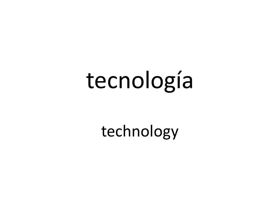 tecnología technology