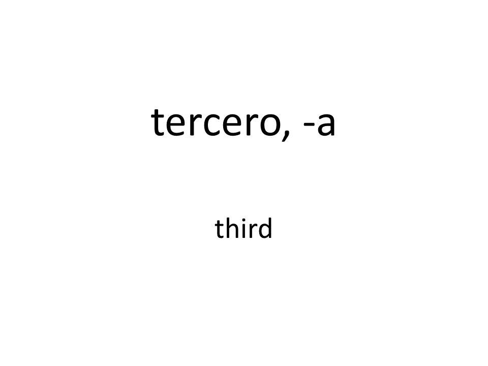tercero, -a third