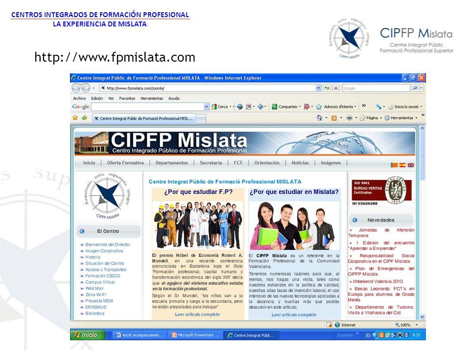 http://www.fpmislata.com CENTROS INTEGRADOS DE FORMACIÓN PROFESIONAL LA EXPERIENCIA DE MISLATA