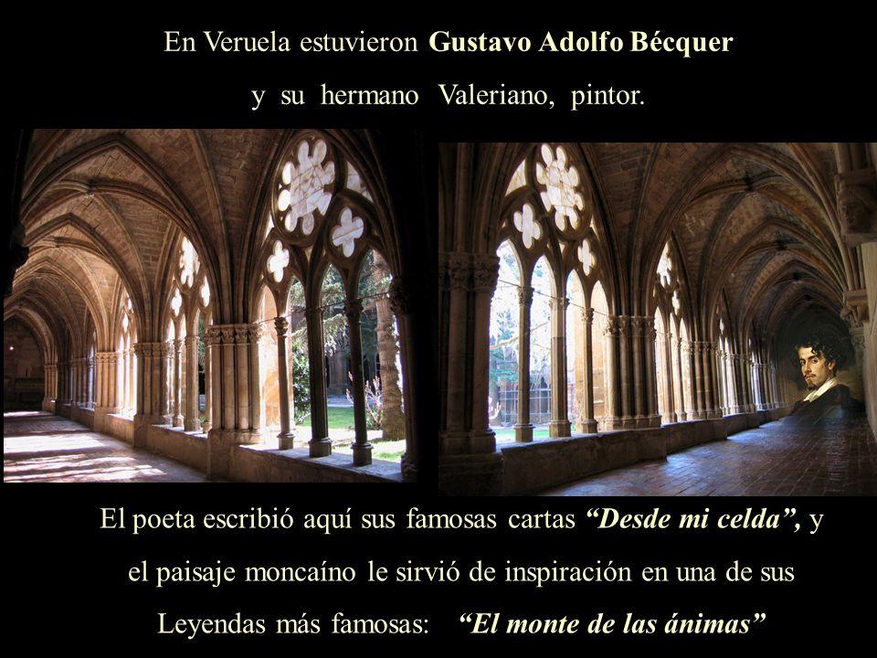 En Veruela estuvieron Gustavo Adolfo Bécquer y su hermano Valeriano, pintor. El poeta escribió aquí sus famosas cartas Desde mi celda, y el paisaje mo