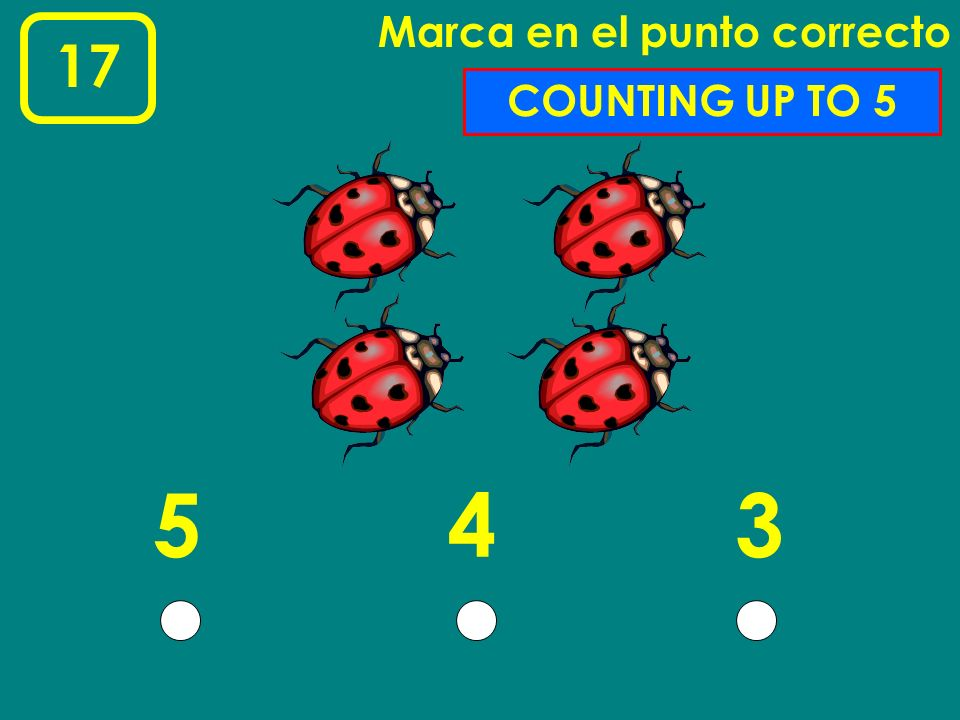 15 Marca en el punto correcto 123 COUNTING UP TO 3