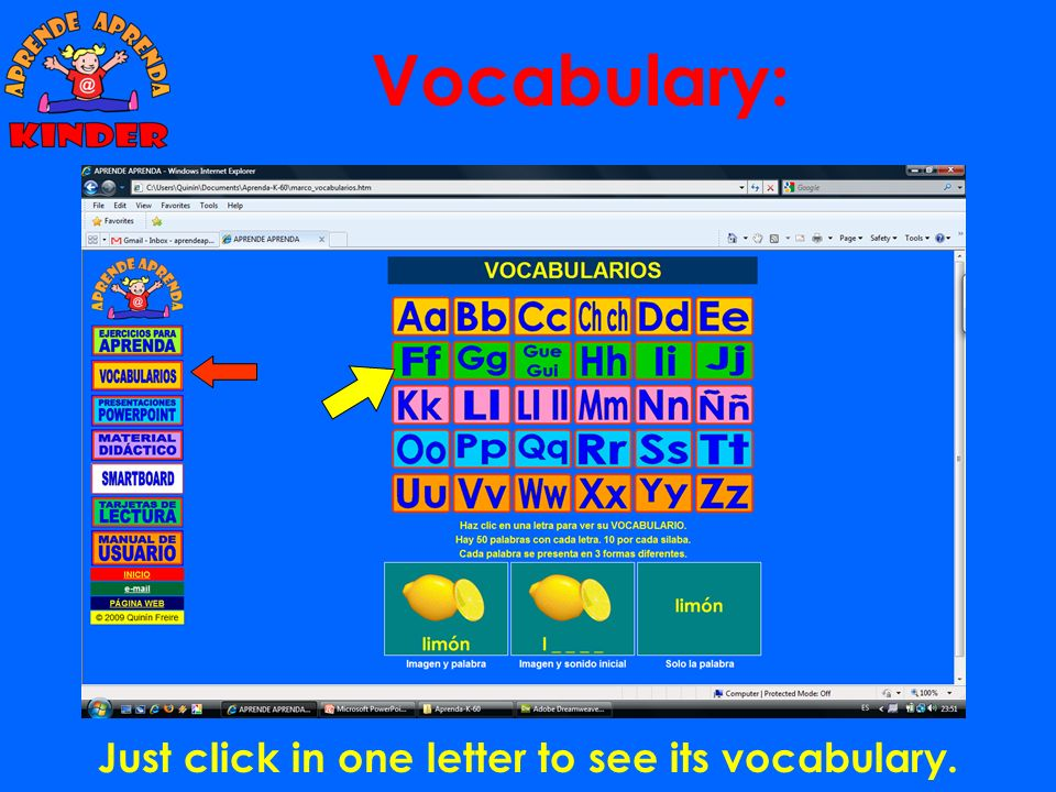 Vocabulary: Just click in one letter to see its vocabulary.