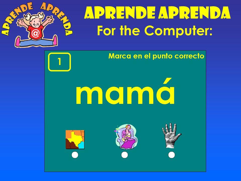 For the Computer: Aprende Aprenda