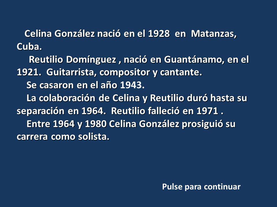 Celina & Reutilio