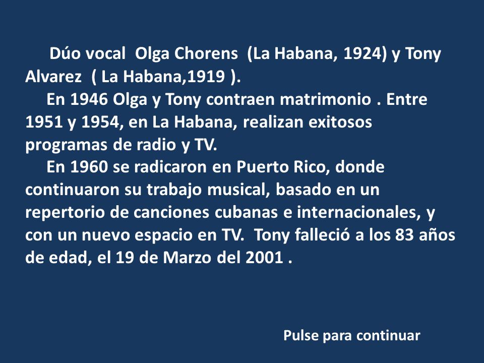 Willy Chirino, nació en el año 1947 en Pinar del Río, Cuba.