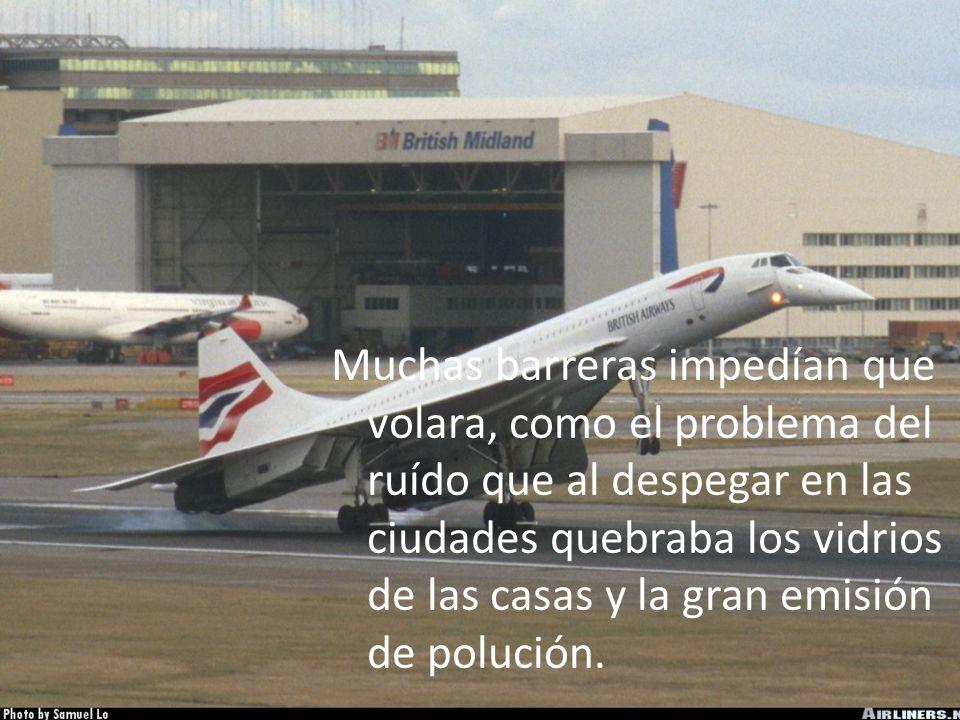 El primer prototipo se hizo en 1969. Debido a los costes millonarios y a la crisis del petróleo en esta época, fueron producidas solamente 16 aeronave