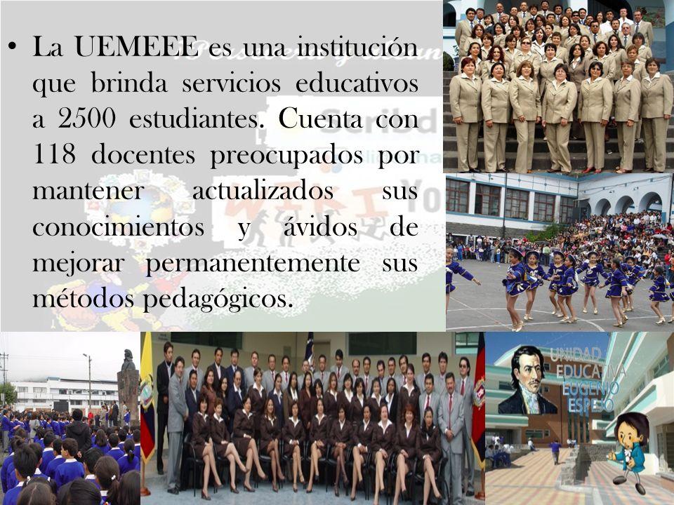 La UEMEEE es una institución que brinda servicios educativos a 2500 estudiantes. Cuenta con 118 docentes preocupados por mantener actualizados sus con