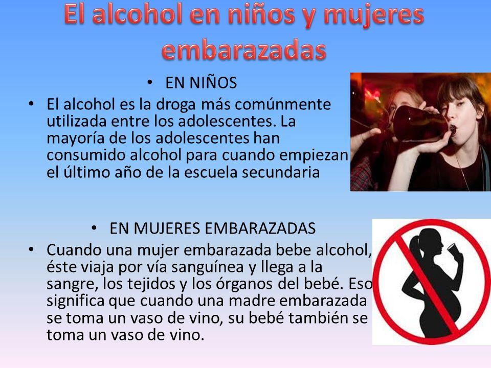 EN NIÑOS El alcohol es la droga más comúnmente utilizada entre los adolescentes. La mayoría de los adolescentes han consumido alcohol para cuando empi