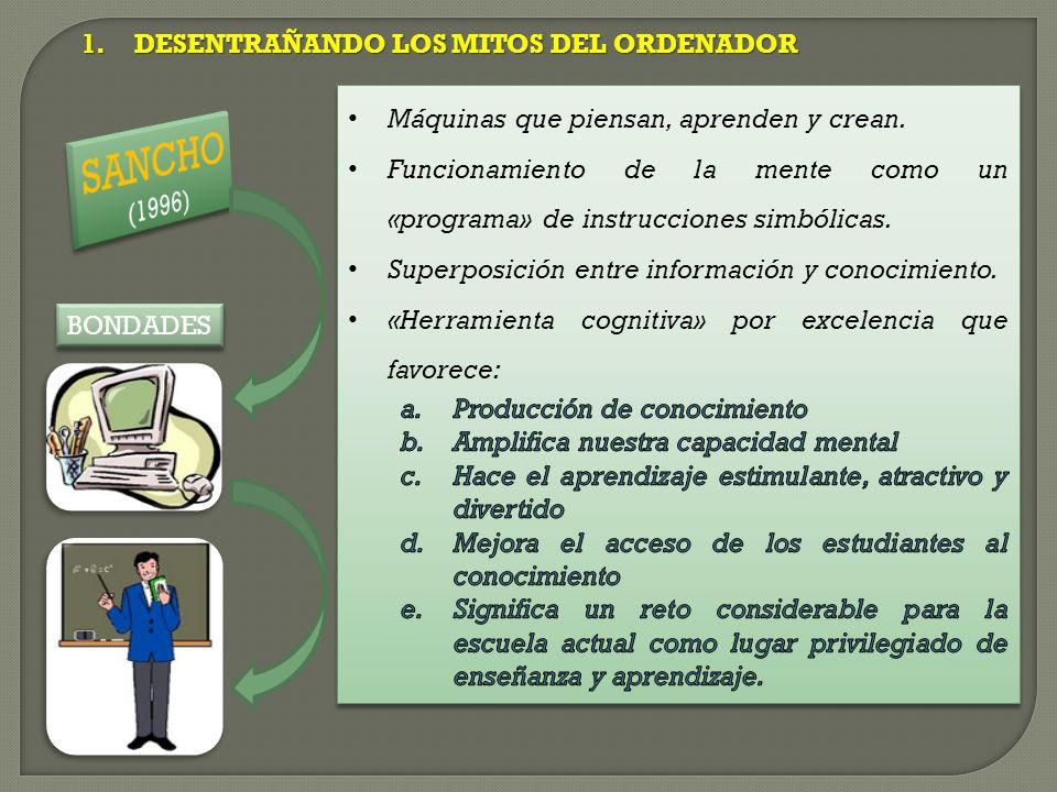 1.DESENTRAÑANDO LOS MITOS DEL ORDENADOR BONDADES