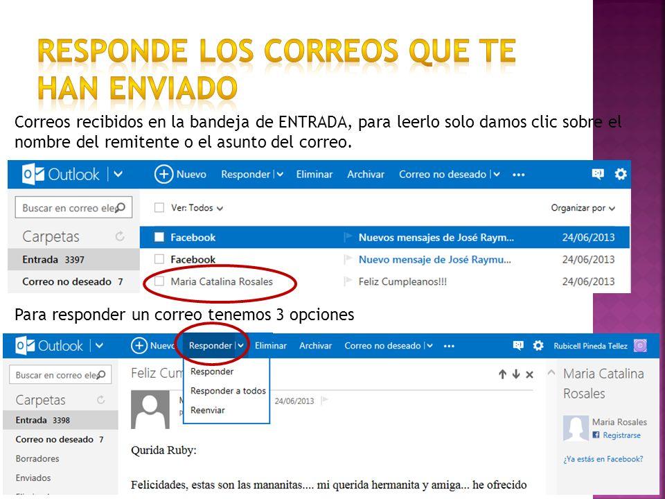 Correos recibidos en la bandeja de ENTRADA, para leerlo solo damos clic sobre el nombre del remitente o el asunto del correo.