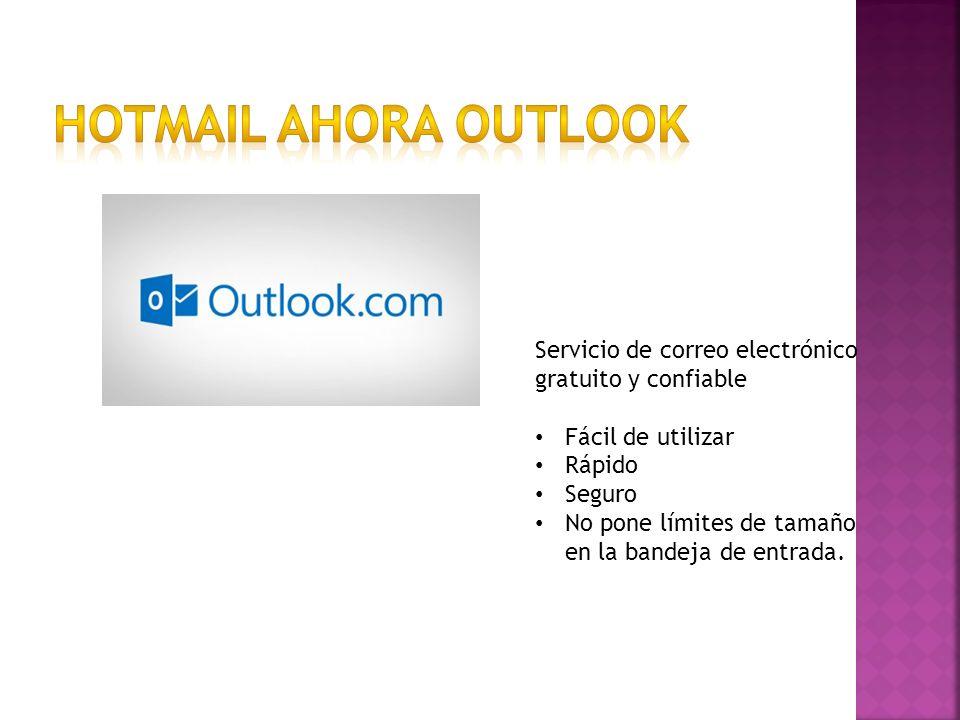 Servicio de correo electrónico gratuito y confiable Fácil de utilizar Rápido Seguro No pone límites de tamaño en la bandeja de entrada.