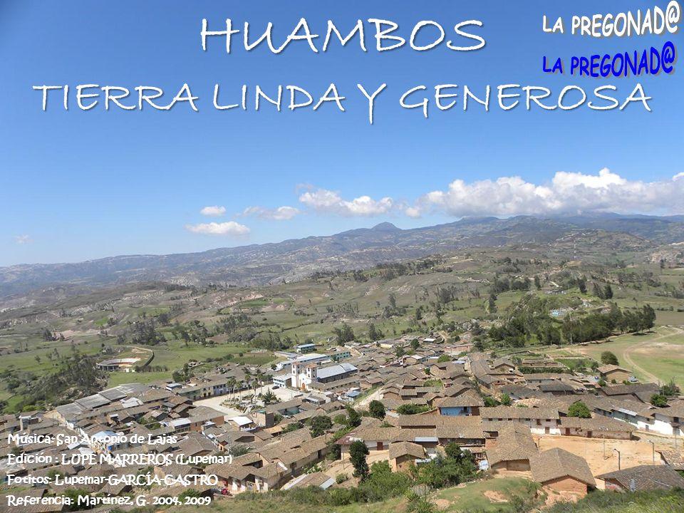 Es identidad huambina y reclama a las autoridades la PUESTA EN VALOR de EL QHAPAC ÑAN que cruza el milenario pueblo de HUAMBOS