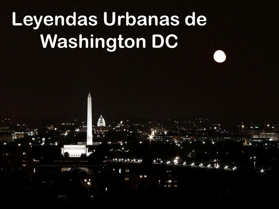 Leyendas Urbanas de Washington DC