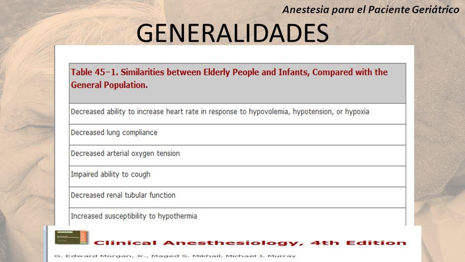 GENERALIDADES Anestesia para el Paciente Geriátrico