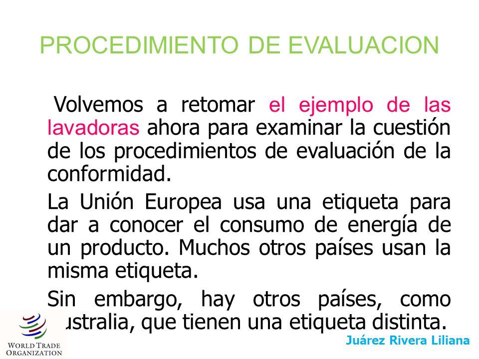 PROCEDIMIENTO DE EVALUACION Volvemos a retomar el ejemplo de las lavadoras ahora para examinar la cuestión de los procedimientos de evaluación de la c