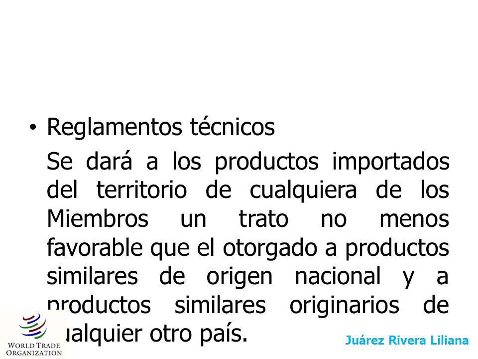Reglamentos técnicos Se dará a los productos importados del territorio de cualquiera de los Miembros un trato no menos favorable que el otorgado a pro
