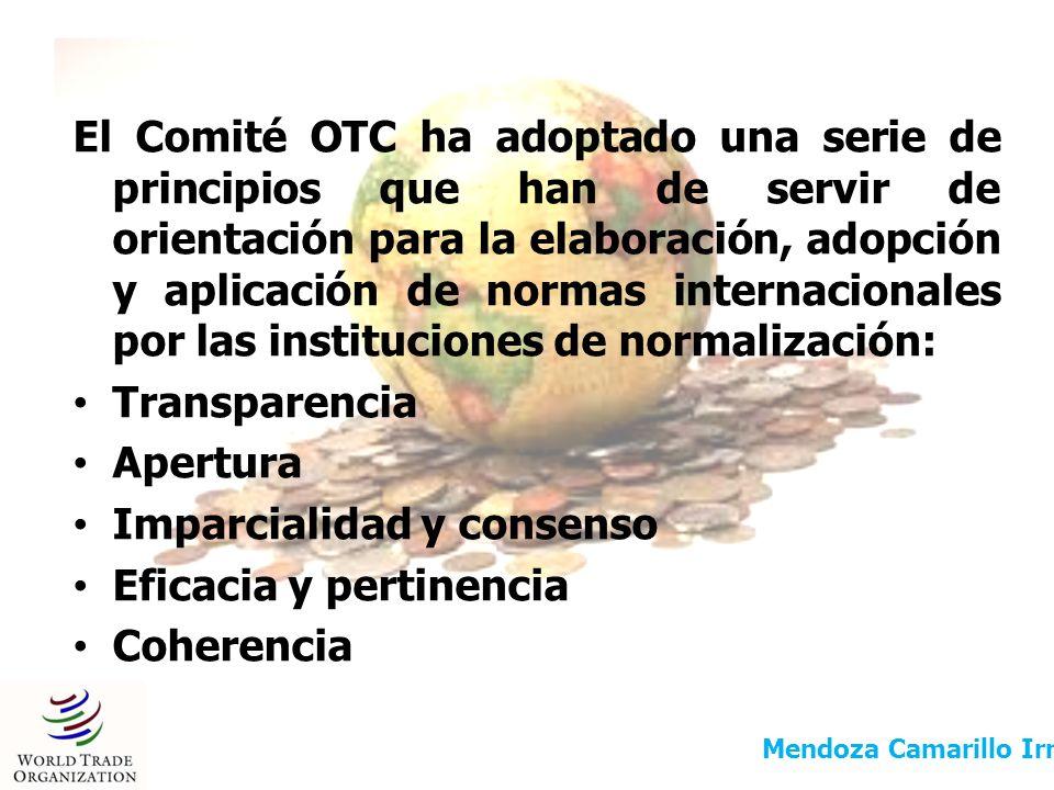 El Comité OTC ha adoptado una serie de principios que han de servir de orientación para la elaboración, adopción y aplicación de normas internacionale