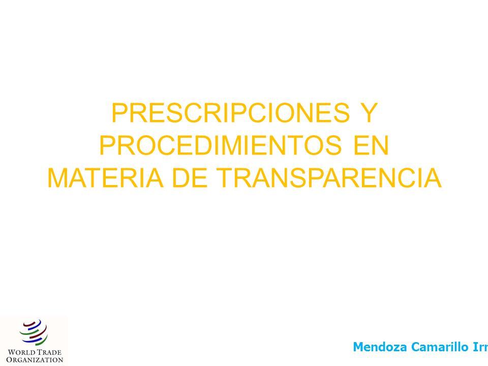 PRESCRIPCIONES Y PROCEDIMIENTOS EN MATERIA DE TRANSPARENCIA Mendoza Camarillo Irma Berenice