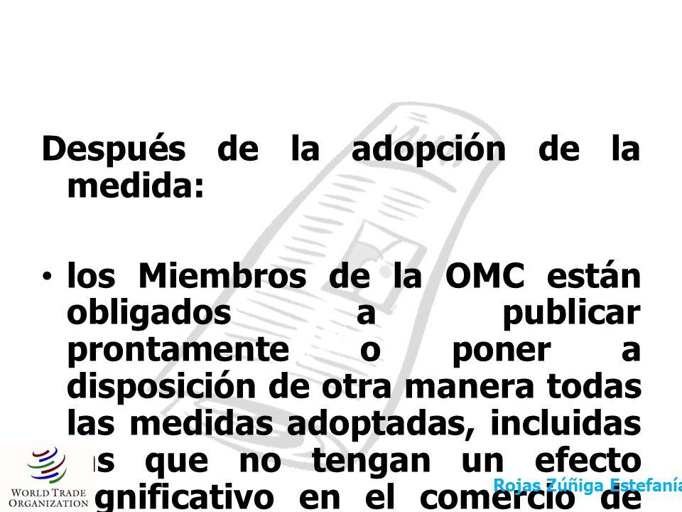 Después de la adopción de la medida: los Miembros de la OMC están obligados a publicar prontamente o poner a disposición de otra manera todas las medi