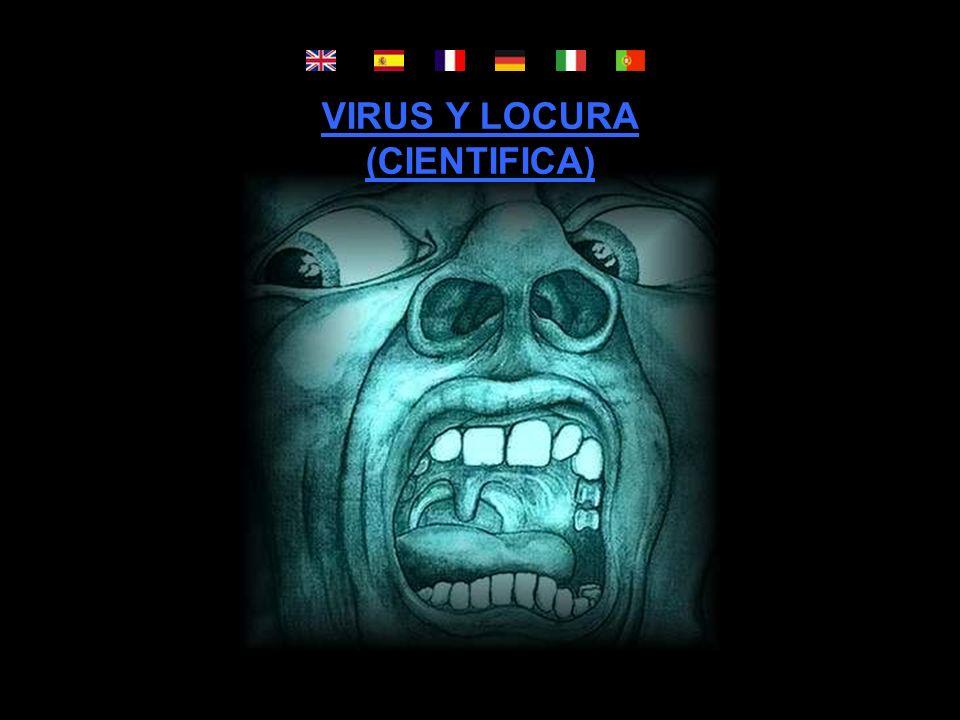 VIRUS Y LOCURA (CIENTIFICA)