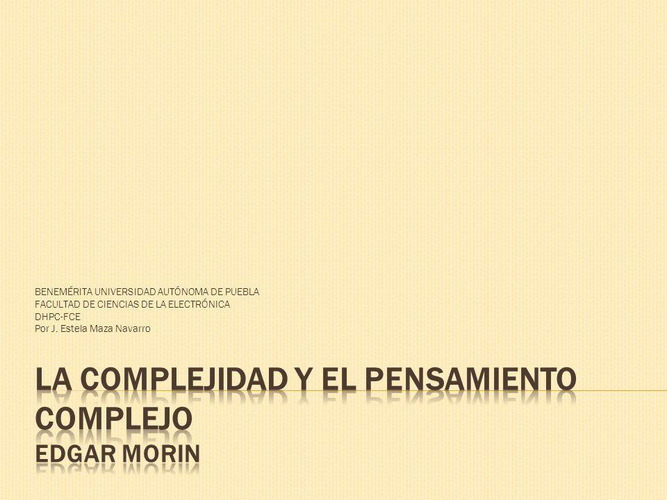 BENEMÉRITA UNIVERSIDAD AUTÓNOMA DE PUEBLA FACULTAD DE CIENCIAS DE LA ELECTRÓNICA DHPC-FCE Por J. Estela Maza Navarro