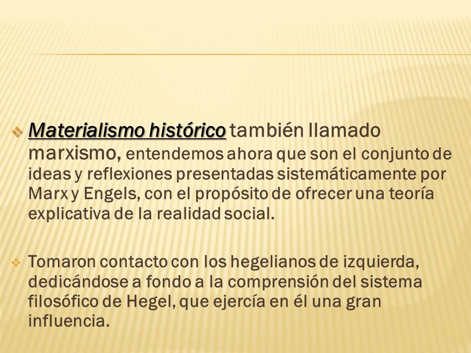 Materialismo histórico Principios fundamentale s estables.