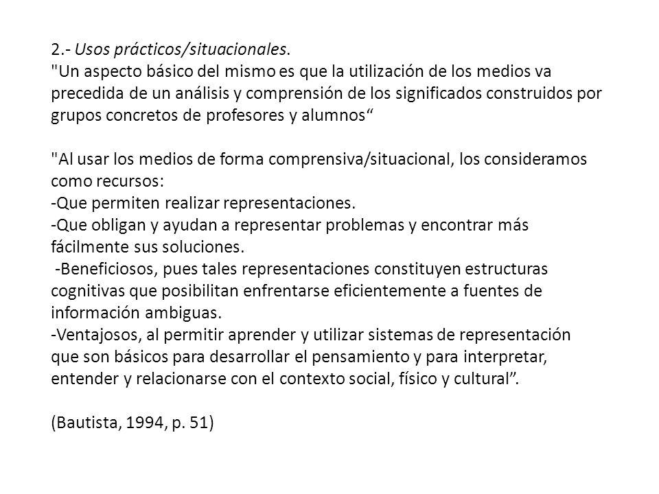2.- Usos prácticos/situacionales.