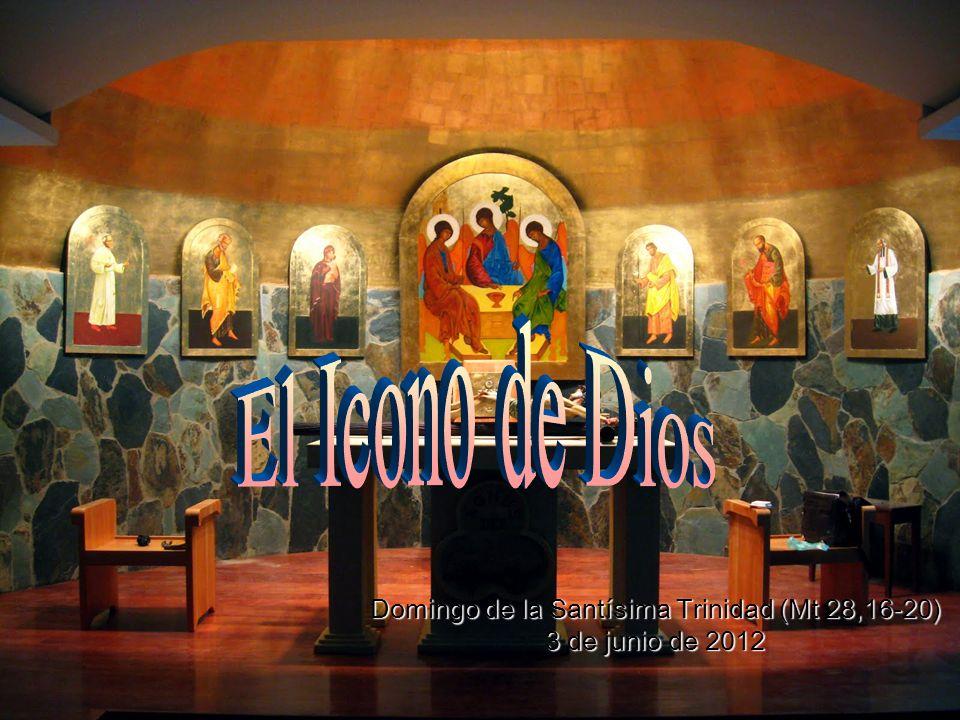 Domingo de la Santísima Trinidad (Mt 28,16-20) 3 de junio de 2012
