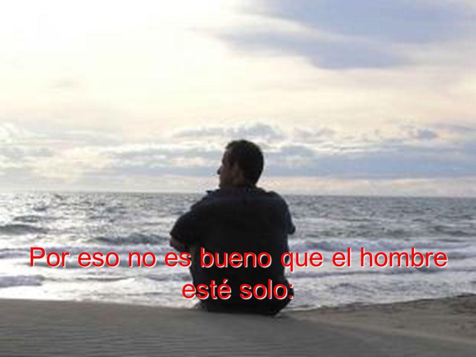 En primer lugar, Dios no es solitariedad. El es comunión de Personas, compañía amable y amante.