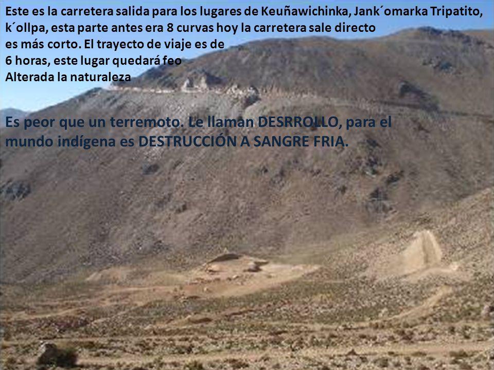 Trabajan día y noche para ellos avanzar luego procederán con explotar los grandes cerros de esta zona, aquí están los ilegales de la EMPRESA MINERA MINSUR.