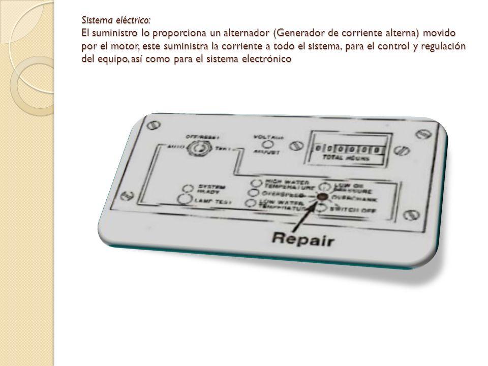 Sistema eléctrico: El suministro lo proporciona un alternador (Generador de corriente alterna) movido por el motor, este suministra la corriente a todo el sistema, para el control y regulación del equipo, así como para el sistema electrónico