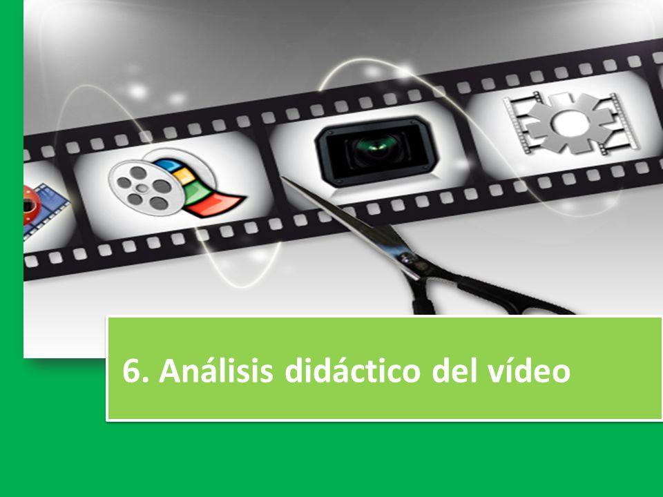 6. Análisis didáctico del vídeo