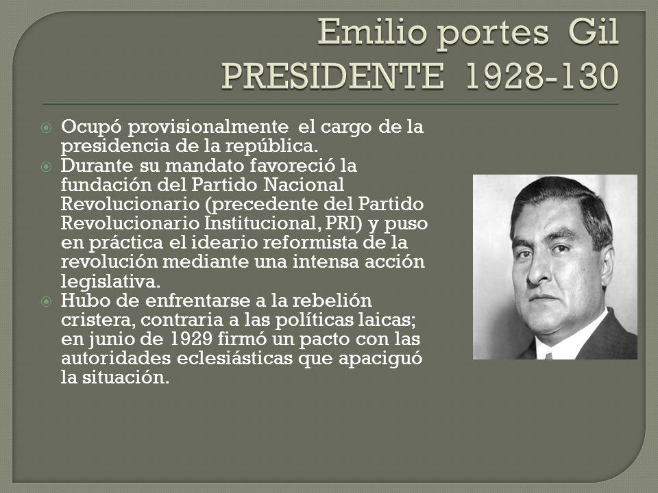 Ocupó provisionalmente el cargo de la presidencia de la república. Durante su mandato favoreció la fundación del Partido Nacional Revolucionario (prec