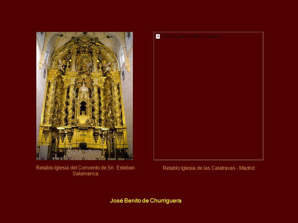 José Benito de Churriguera Retablo Iglesia del Convento de Sn.