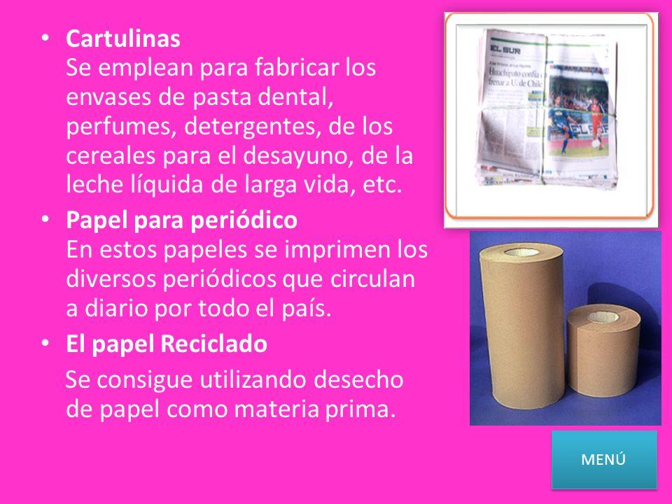 Papel Tissue: son elaborados en algunos casos de papel reciclado. Este papel se utiliza para proteger algunos productos eléctricos, envases de vidrio,