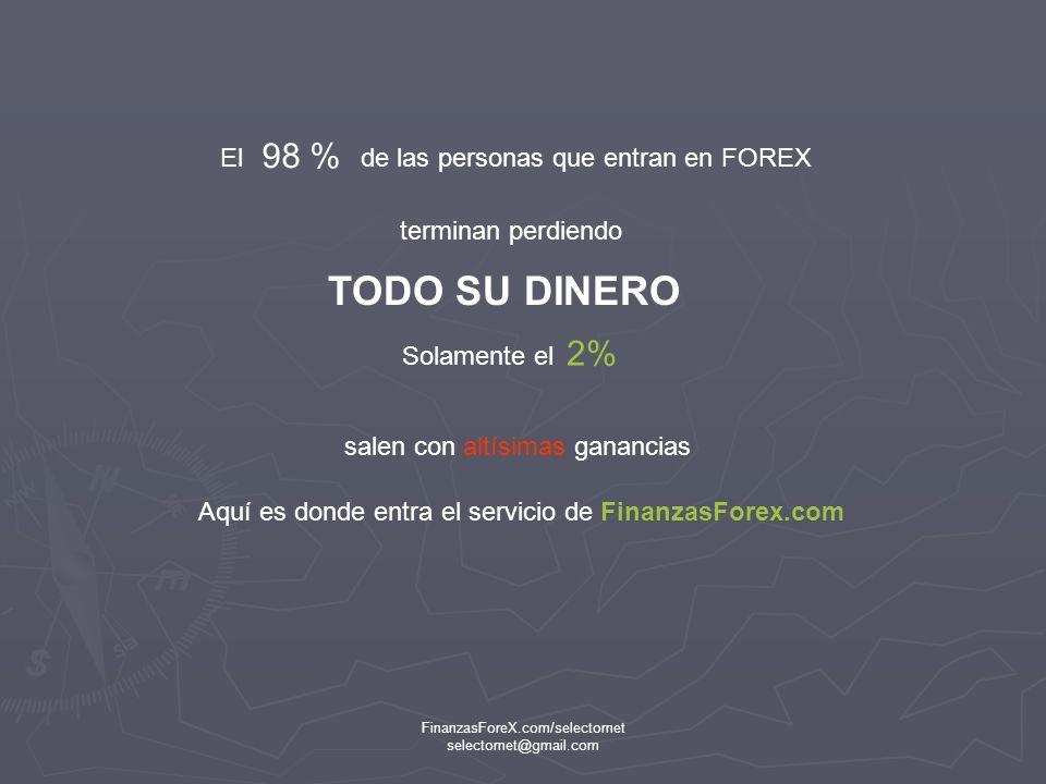 FinanzasForeX.com/selectornet selectornet@gmail.com Si el Euro está en 1.22 y usted cree que bajará, que le venda fiado también puede decirle al Broker 122000 dólares y le queda a deber 100000 Euros.