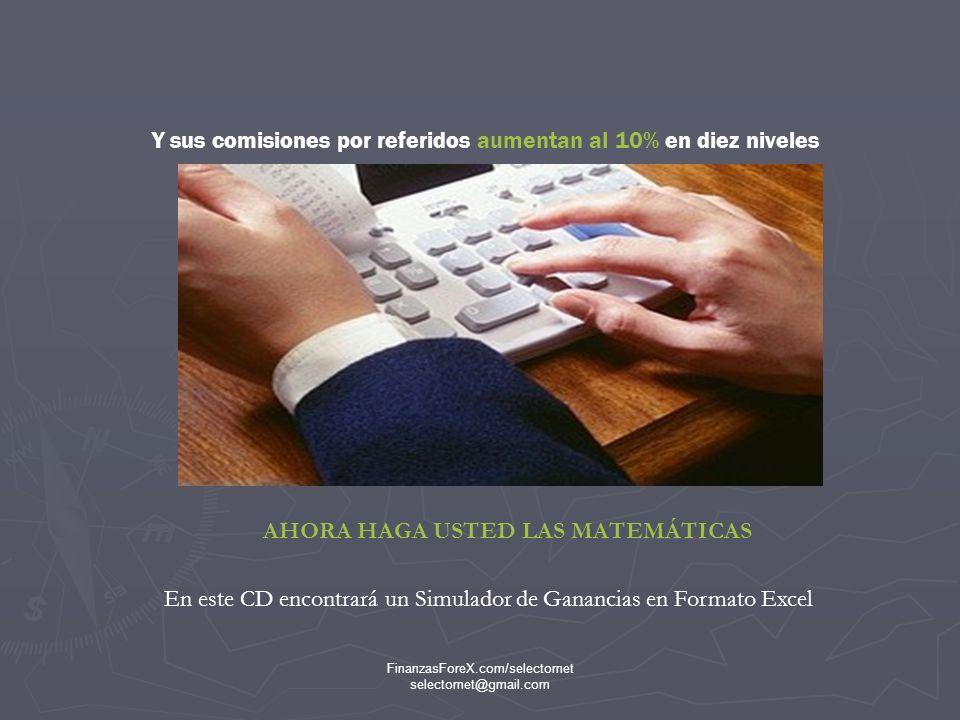 FinanzasForeX.com/selectornet selectornet@gmail.com ¿QUE QUIERE DECIR ESTO.