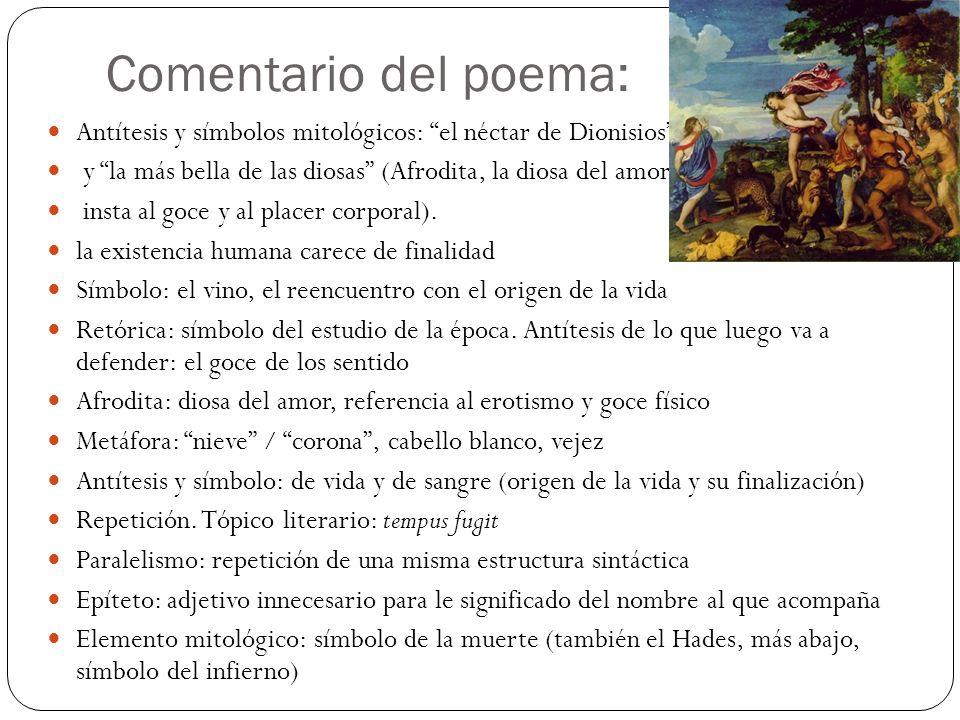 Comentario del poema: Antítesis y símbolos mitológicos: el néctar de Dionisios y la más bella de las diosas (Afrodita, la diosa del amor, insta al goc