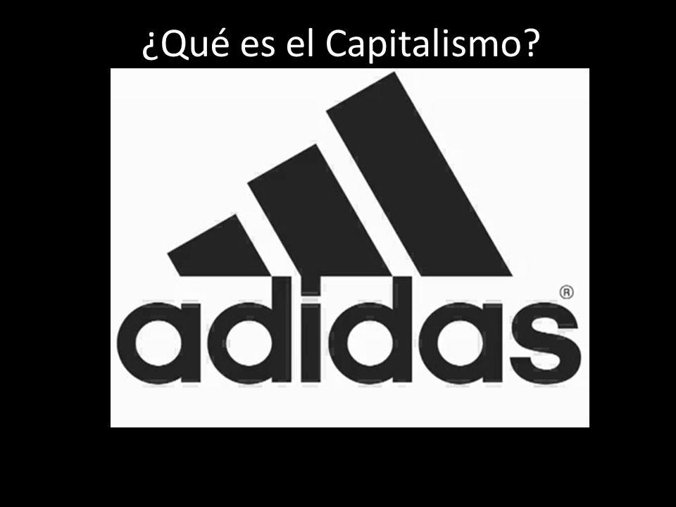 ¿Qué es el Capitalismo?