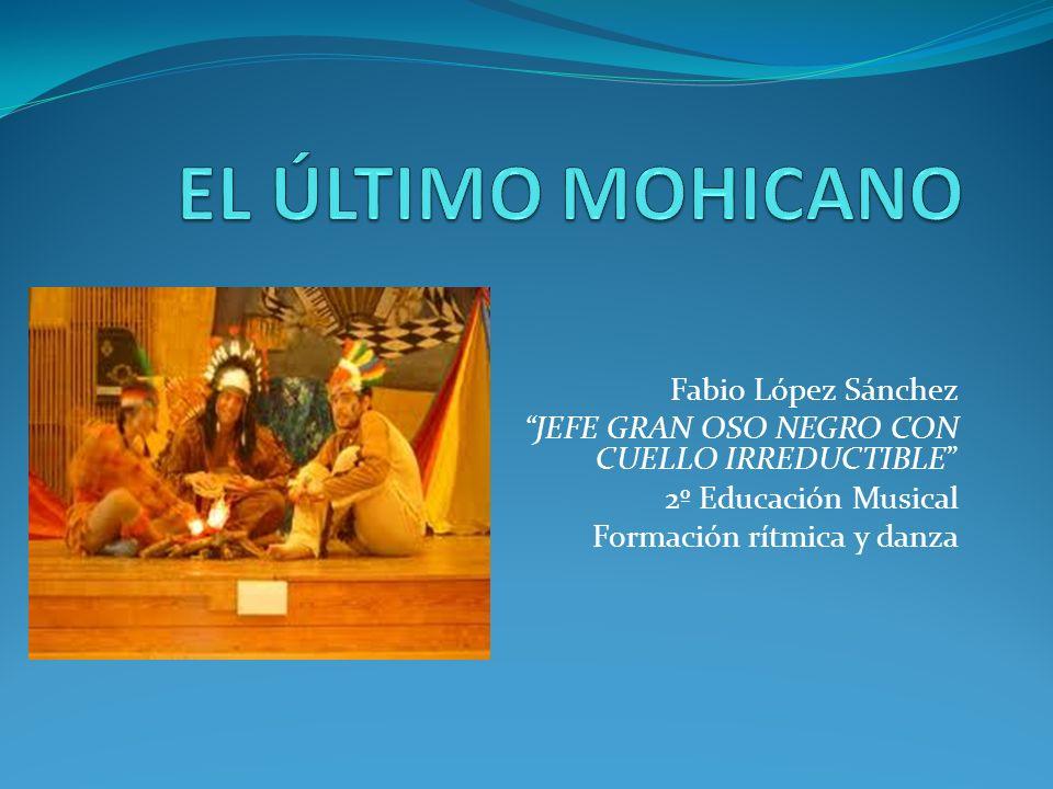 Fabio López Sánchez JEFE GRAN OSO NEGRO CON CUELLO IRREDUCTIBLE 2º Educación Musical Formación rítmica y danza