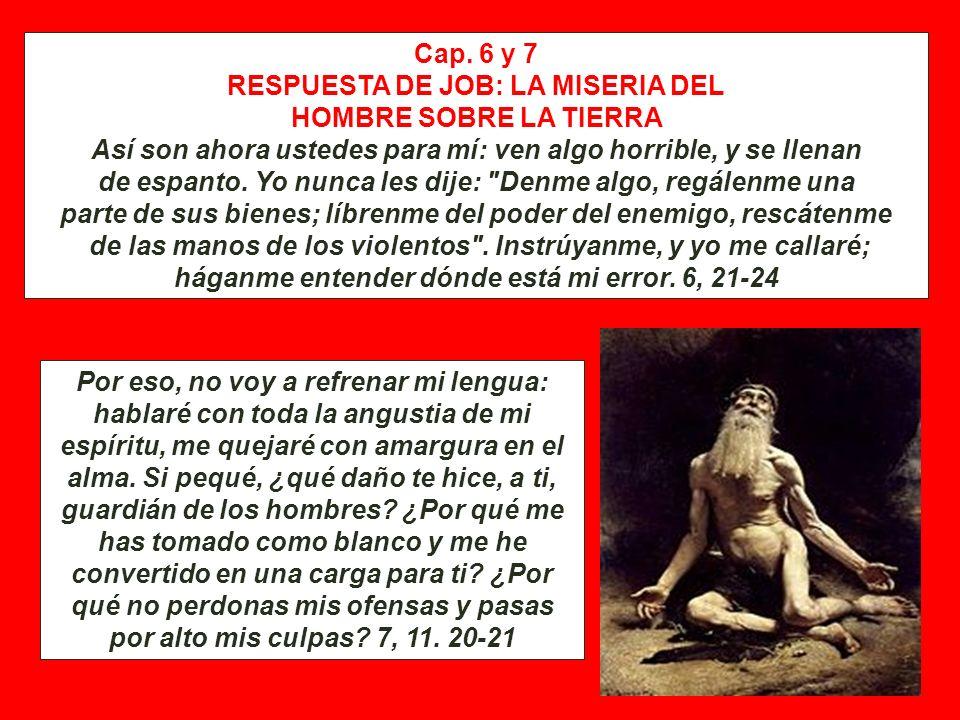 Caps. 4-5 PRIMER DISCURSO DE ELIFAZ: LA FELICIDAD DE LOS JUSTOS. Recuerda esto: ¿quién pereció siendo inocente o dónde fueron exterminados los hombres