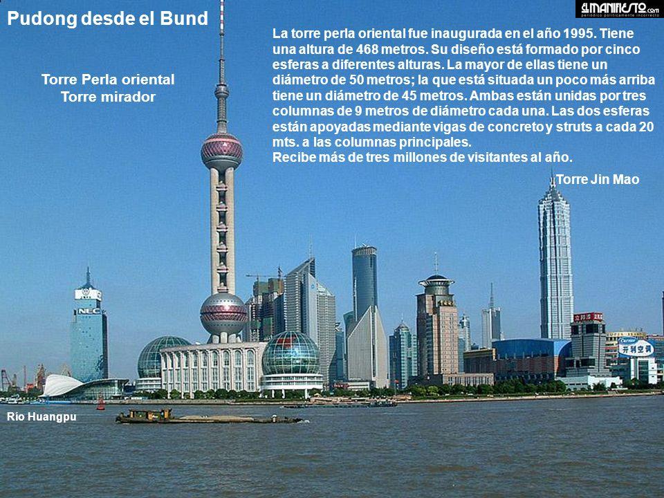 La torre perla oriental fue inaugurada en el año 1995.